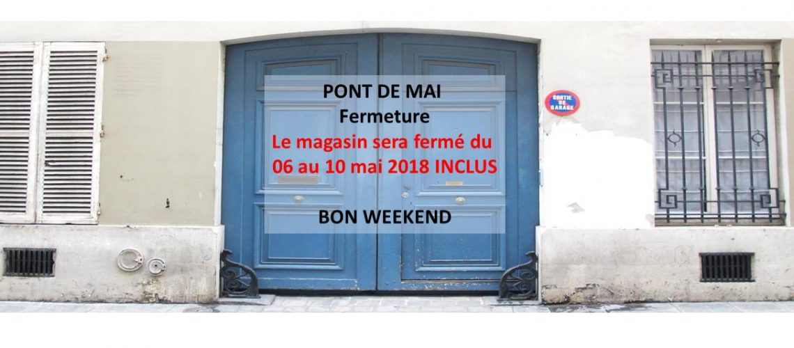 INFORMATION OUVERTURE MAGASIN